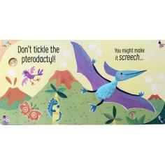 Don't tickle the Dinosaur!