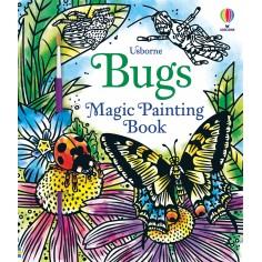 Bugs Magic Painting Book Usborne