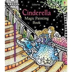 Cinderella Magic Painting Book Usborne